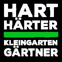 Hart, Härter Kleingartengärtner