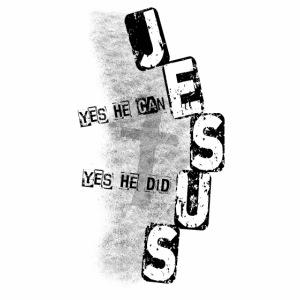 Jesus yes he can schwarz
