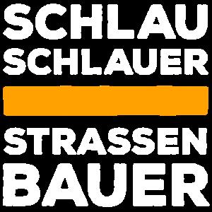 Schlau, Schlauer Straßenbauer