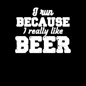 Ich laufe, weil ich Bier-Hemd-Trainings-Lauf wirklich mag