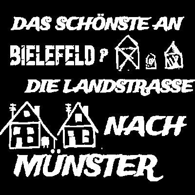 Muenster, meine Stadt - Das Schönste an Bielefeld? Die Landstrasse nach Münster - stadt,sport,schönste,lustige,hater,fußball,fun,cool,Münster,Muenster