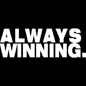 always winning Motivation Geschenk Geschenkidee
