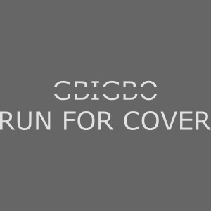 GBIGBO zjebeezjeboo - Tranches - Run For Cover