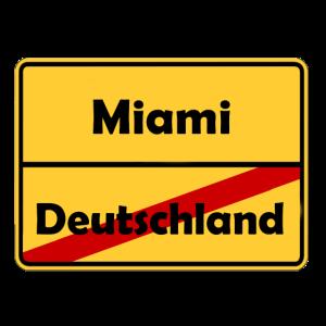 Auswandern nach Miami! Ortsschild Desing.