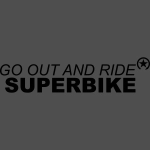 go out and ride superbike bk