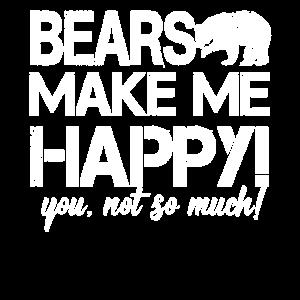 Bären machen mich glücklich - du nicht so...