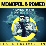 MONOPOL & ROMEO