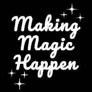 Making Magic Happen T-Shirt Geschenkidee