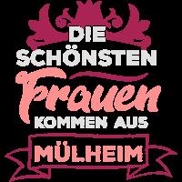 Die schönsten Frauen kommen aus Mülheim /Geschenk