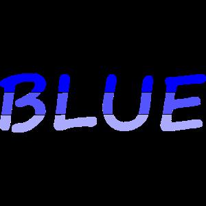 BLUE / Blau / Farbe / Schrift / Wort / Bunt