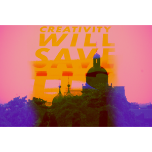 Kreativität wird uns retten