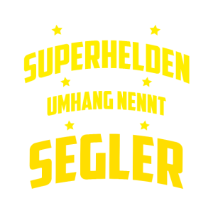 Superhelden ohne Umhang nennt man Segler
