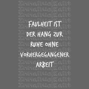 Faulheit Immanuel Kant Zitat Spruch Geschenk Idee