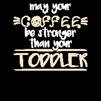 Kaffee / Mutter / Kleinkind / Geschenk / T Shirt