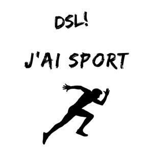Dsl! J'ai sport