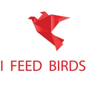 I feed birds