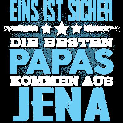 JENA - papa - Eins ist sicher die Besten Papas  kommen aus  JENA - - glücklich,Vater,Töchter,Tshirt,Tochter,Stolz,Stadt,Sprüche,Sohn,Partnerschaft,Papa,Orte,Männer,Mann,Liebe,Liebe,Land,JENA,Heimat,Geschenk,Geburtstag,Familie,Ehe,Design,City