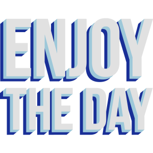 Genieße den Tag