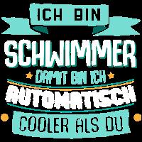 Cooler Schwimmer - Shirt mit lustigem Spruch.