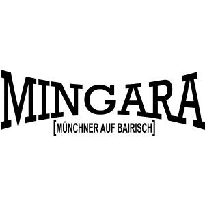 mingara muenchner auf bairisch