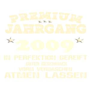 2009 In Perfektion gereift