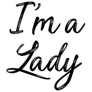 I'm a Lady - Noir
