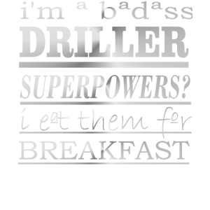 DRILLER