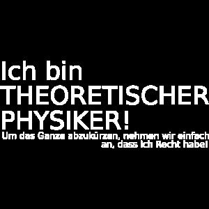 Theoretische Physik lustiger Spruch Geschenkidee
