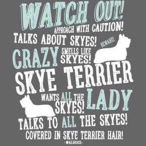 Watch Out! Skye W