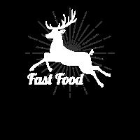 Fast Food - Schnelles Essen - Jagd Shirt Geschenk