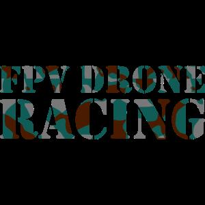 FPV DRONE RACING - CAMO / CAMOUFLAGE