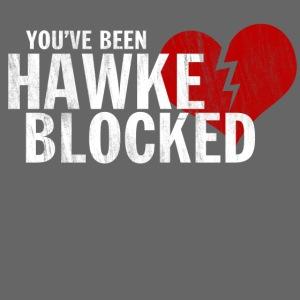 You ve Been Hawke Blocked Design