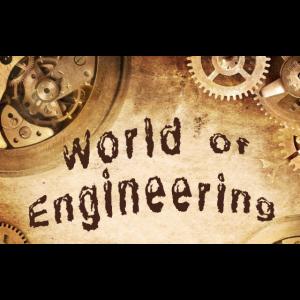 World of Engineering.