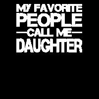 Meine Lieblingsmenschen nennen mich Tochter