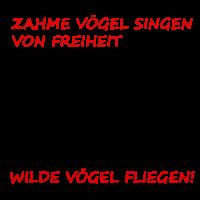 Zahme Voegel - Wilde Voegel - Vögel