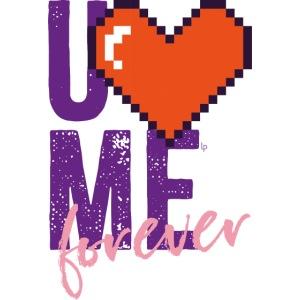 U LOVE ME FOREVER