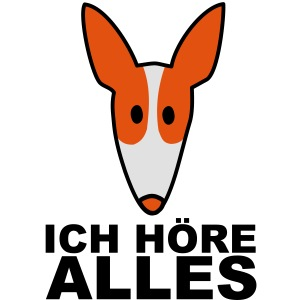 Podenco ich höre alles