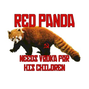 Red Panda Needs Vodka