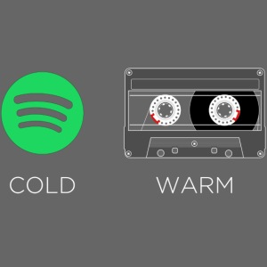 Spotify cold - warm cassette