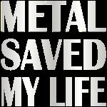 MetalSavedMyLife.png