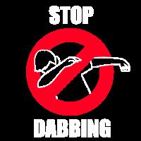 Dab Hater stop Dabbing fun Shirt dabben