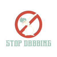 Dab anti dabbing Stop dabben Hater lustig