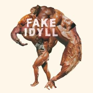 FAKE IDYLL MUSKEL
