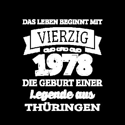 Geburtstag 40 Jahre Legende aus Thüringen Geschenk - Wenn du auch bald 40 wirst und ein echter Thüringer bist dann wirst du dieses Design lieben. Dieser witzige Spruch ist perfekt für alle Thüringer die 1978 geboren wurden. - zum Schreien,urkomisch,thüringen,spruch,shirt zum 40,shirt,norden,lustig,jena,jahre,gut aufgelegt,geschenkidee,geschenk,geburtstag,geboren,erfurt,40 shirt,40 geburtstag,40,1978