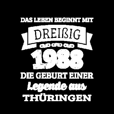 Geburtstag 30 Jahre Legende aus Thüringen Geschenk - Wenn du auch bald 30 wirst und ein echter Thüringer bist dann wirst du dieses Design lieben. Dieser witzige Spruch ist perfekt für alle Thüringer die 1988 geboren wurden. - zum Schreien,urkomisch,thüringen,spruch,shirt zum 30,shirt,norden,lustig,jena,jahre,gut aufgelegt,geschenkidee,geschenk,geburtstag,geboren,erfurt,30 shirt,30 geburtstag,30,1988