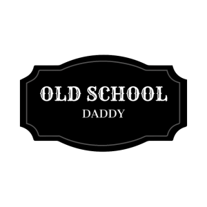 Old School Daddy