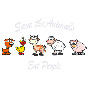 Save the Animals eat People - Rettet die Tiere