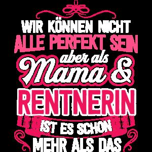 RENTNERIN - Mama