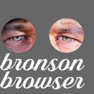 BRONSON BROWSER