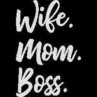 wife mom boss - mutter